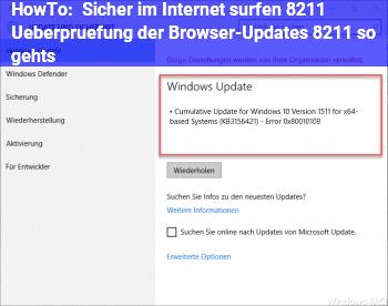 HowTo Sicher im Internet surfen – Überprüfung der Browser-Updates – so gehts