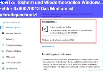 """HowTo """"Sichern und Wiederherstellen (Windows 7)"""" Fehler 0x80070013 """"Das Medium ist schreibgeschützt"""""""