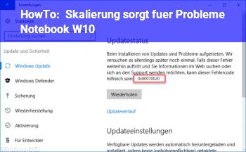 HowTo Skalierung sorgt für Probleme, Notebook W10
