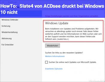 HowTo Slate4 von ACDsee druckt bei Windows 10 nicht