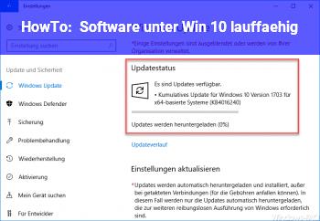 HowTo Software unter Win 10 lauffähig?