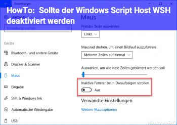 HowTo Sollte der Windows Script Host (WSH) deaktiviert werden ?