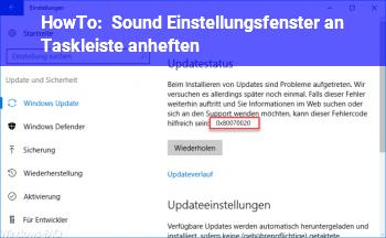 HowTo Sound Einstellungsfenster an Taskleiste anheften