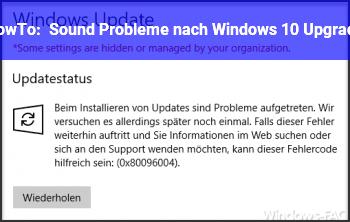 HowTo Sound Probleme nach Windows 10 Upgrade
