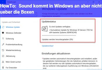 HowTo Sound kommt in Windows an aber nicht über die Boxen