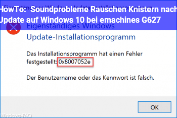 HowTo Soundprobleme (Rauschen, Knistern) nach Update auf Windows 10 bei emachines G627