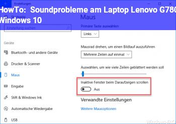 HowTo Soundprobleme am Laptop (Lenovo G780, Windows 10)?