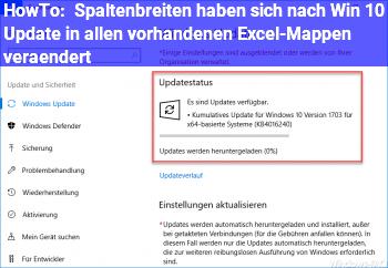 HowTo Spaltenbreiten haben sich nach Win 10 Update in allen vorhandenen Excel-Mappen verändert