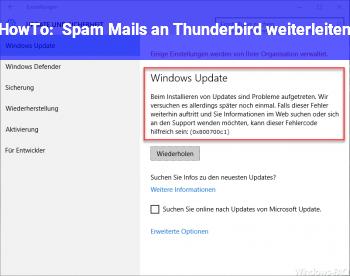 HowTo Spam Mails an Thunderbird weiterleiten