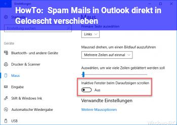 HowTo Spam Mails in Outlook direkt in Gelöscht verschieben