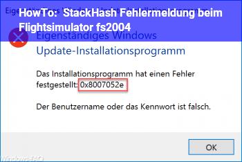 HowTo StackHash Fehlermeldung beim Flightsimulator fs2004