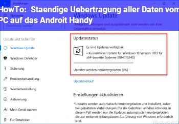 HowTo Ständige Übertragung aller Daten vom PC auf das Androit Handy