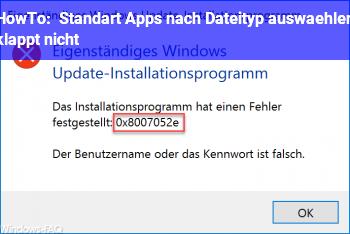 HowTo Standart Apps nach Dateityp auswählen klappt nicht