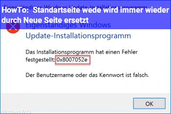 HowTo Standartseite we.de wird immer wieder durch Neue Seite ersetzt!