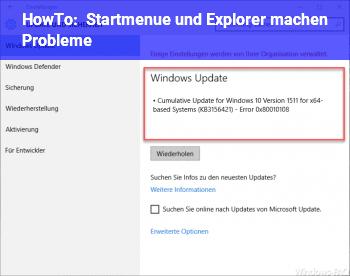 HowTo Startmenü und Explorer machen Probleme!