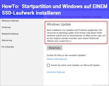 HowTo Startpartition und Windows auf EINEM SSD-Laufwerk installieren