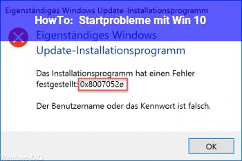 HowTo Startprobleme mit Win 10