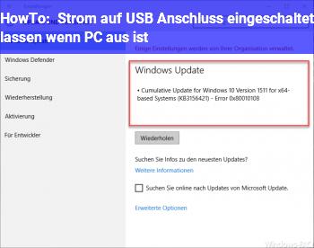 HowTo Strom auf USB Anschluss eingeschaltet lassen wenn PC aus ist