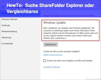 HowTo Suche ShareFolder Explorer oder Vergleichbares