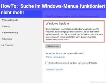 HowTo Suche im Windows-Menü funktioniert nicht mehr