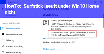 HowTo Surfstick läuft under Win10 Home nicht