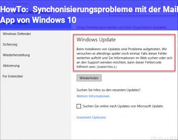 HowTo Synchonisierungsprobleme mit der Mail App von Windows 10
