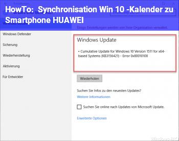 HowTo Synchronisation Win 10 -Kalender zu Smartphone (HUAWEI)