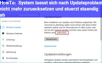 HowTo System lässt sich nach Updateproblem nicht mehr zurücksetzen und stürzt ständig ab