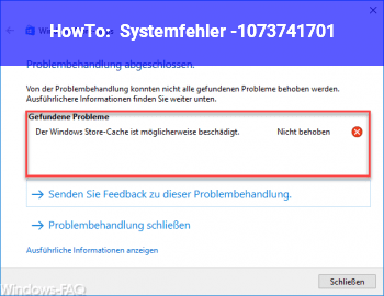 HowTo Systemfehler -1073741701