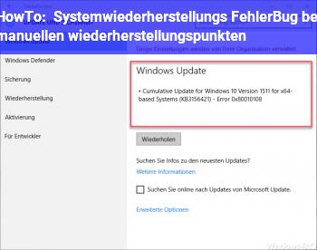 HowTo Systemwiederherstellungs Fehler/Bug? bei manuellen wiederherstellungspunkten