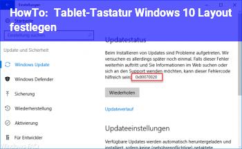 HowTo Tablet-Tastatur Windows 10 Layout festlegen