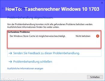 HowTo Taschenrechner Windows 10 1703