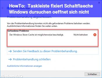 """HowTo Taskleiste, fixiert, Schaltfläche """"Windows dursuchen"""" öffnet sich nicht"""