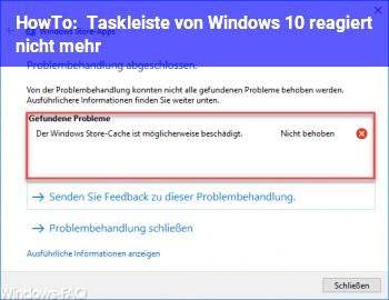 HowTo Taskleiste von Windows 10 reagiert nicht mehr