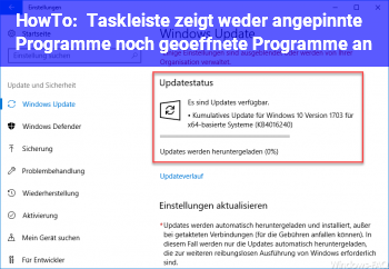 HowTo Taskleiste zeigt weder angepinnte Programme, noch geöffnete Programme an