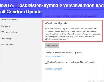HowTo Taskleisten-Symbole verschwunden nach Fall Creators Update