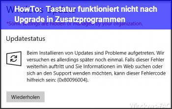 HowTo Tastatur funktioniert nicht nach Upgrade in Zusatzprogrammen