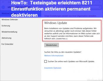 HowTo Texteingabe erleichtern – Einrastfunktion aktivieren permanent deaktivieren