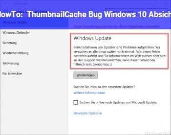 HowTo ThumbnailCache Bug Windows 10 Absicht?