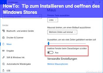 HowTo Tip zum Installieren und öffnen des Windows Stores.