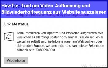HowTo Tool um Video-Auflösung und Bildwiederholfrequenz aus Website auszulesen