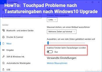 HowTo Touchpad Probleme nach Tastatureingaben nach Windows10 Upgrade