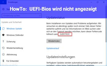HowTo UEFI-Bios wird nicht angezeigt.
