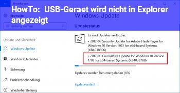 HowTo USB-Gerät wird nicht in Explorer angezeigt