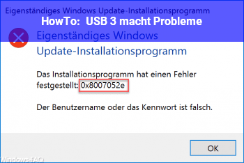 HowTo USB 3 macht Probleme