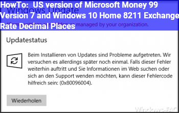 HowTo US version of Microsoft Money 99 Version 7 and Windows 10 Home – Exchange Rate Decimal Places