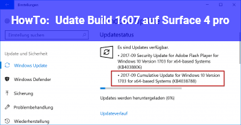 HowTo Udate Build 1607 auf Surface 4 pro