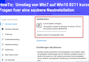 HowTo Umstieg von Win7 auf Win10 – kurze Fragen für eine saubere Neuinstallation