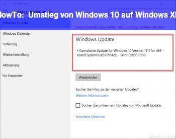 HowTo Umstieg von Windows 10 auf Windows XP