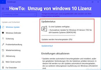 HowTo Umzug von windows 10 Lizenz